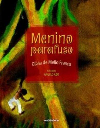 Menino Parafuso, livro de Olívia de Mello Franco