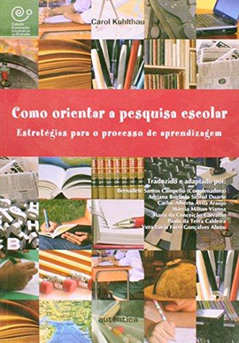 Como orientar a pesquisa escolar - Estratégias para o processo de aprendizagem, livro de Bernadete Campello , Adriana Bogliolo Sirihal Duarte