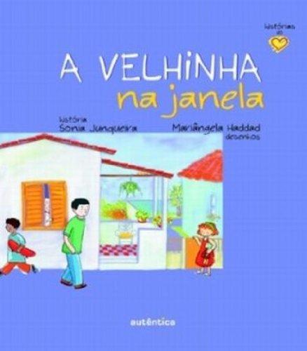 Velhinha na Janela, A, livro de Sonia Junqueira