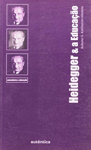 Heidegger e a Educação, livro de Roberto S. Kahlmeyer-Mertens