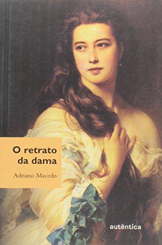 Retrato da Dama, O, livro de Adriano Macedo