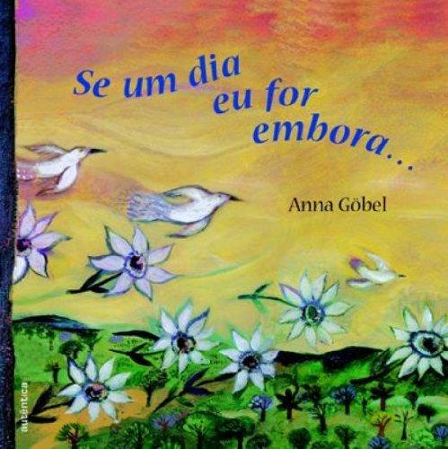 Se um dia eu for Embora, livro de Anna Göbel