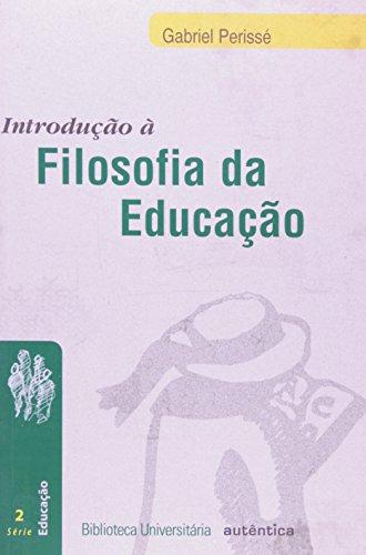 Introdução à Filosofia da Educação, livro de José Gabriel Perissé Madureira
