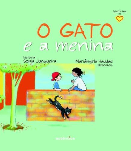 Gato e a Menina, O, livro de Sonia Junqueira, Mariângela Haddad