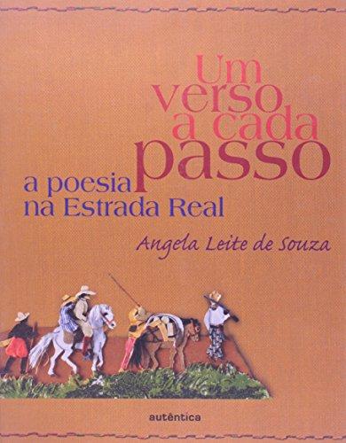 Um verso a cada passo - A poesia na Estrada Real, livro de Angela Leite Souza