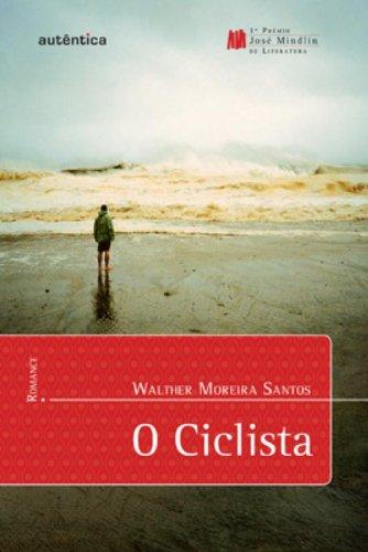 O Ciclista, livro de José Walter Moreira dos Santos