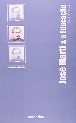 José Martí & a Educação, livro de Danilo R. Streck