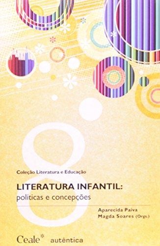 Literatura Infantil: políticas e concepções, livro de Aparecida Paiva, Magda Soares (Orgs.)