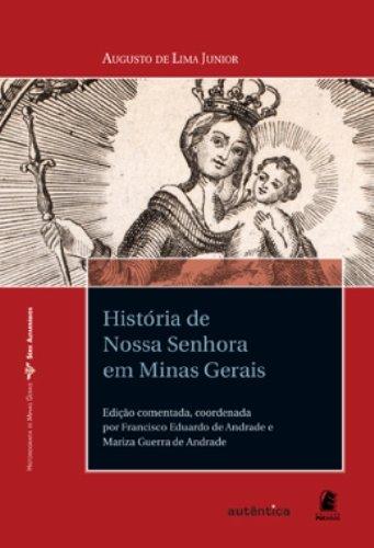História de Nossa Senhora em Minas Gerais, livro de Augusto de Lima Júnior