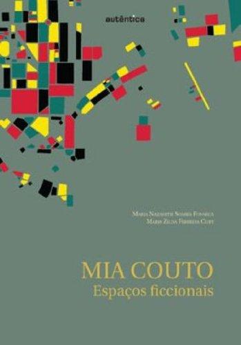 Mia Couto – Espaços ficcionas, livro de Maria Nazareth Soares Fonseca, Maria Zilda Ferreira Cury (Orgs.)