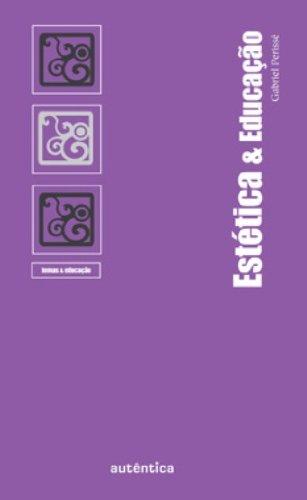 Estética & Educação, livro de Gabriel Perissé