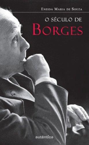 O século de Borges, livro de Eneida Maria de Souza