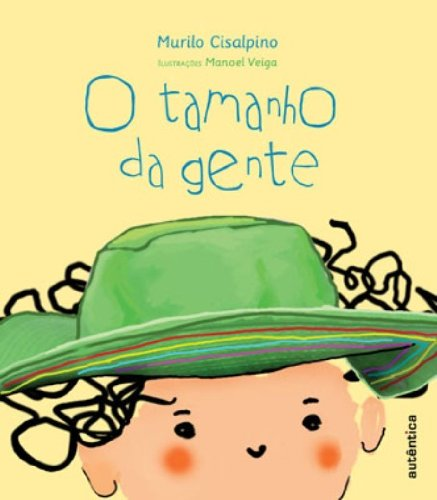 Tamanho da Gente, O, livro de Murilo Cisalpino