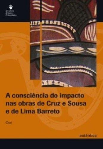 A Consciência do impacto nas obras de Cruz e Sousa e de Lima Barreto, livro de Luiz Silva (Cuti)