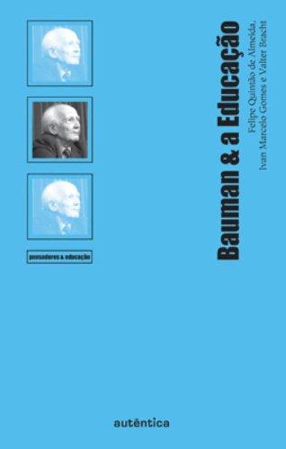 Bauman e a Educação, livro de Felipe Quintão de Almeida, Ivan Marcelo Gomes, Valter Bracht