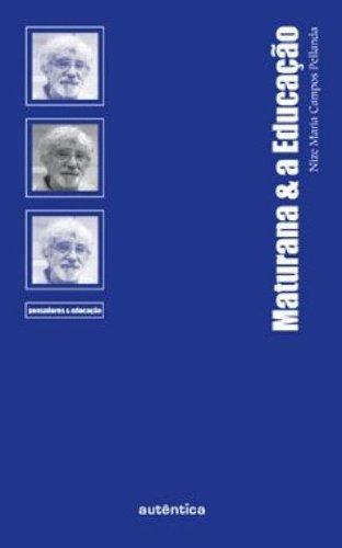 Maturana e a Educação, livro de Nize Maria Campos Pellanda