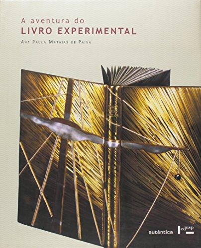 A aventura do livro experimental, livro de Ana Paula Mathias de Paiva