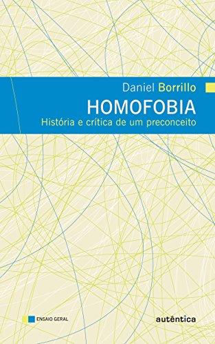 Homofobia - História e crítica de um preconceito, livro de Daniel Borrillo