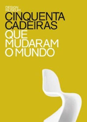 Cinquenta cadeiras que mudaram o mundo, livro de Design Museum