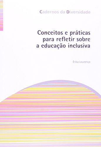 Conceitos e práticas para refletir sobre a educação inclusiva, livro de Érika Lourenço