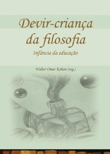 Devir-criança da filosofia - Infância da educação, livro de Walter Omar Kohan (Orgs.)