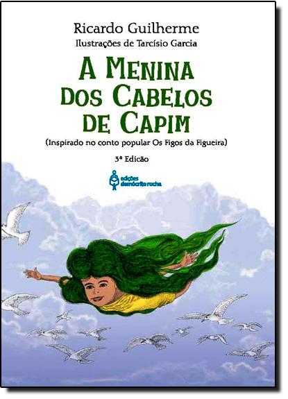 Menina dos Cabelos de Capim, A, livro de Ricardo Guilherme