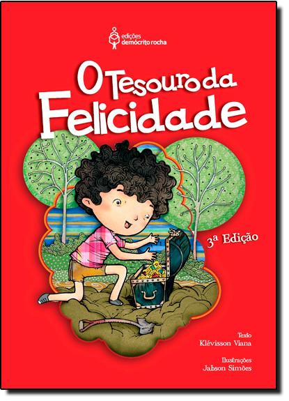 Tesouro da Felicidade, O, livro de Klévisson Viana