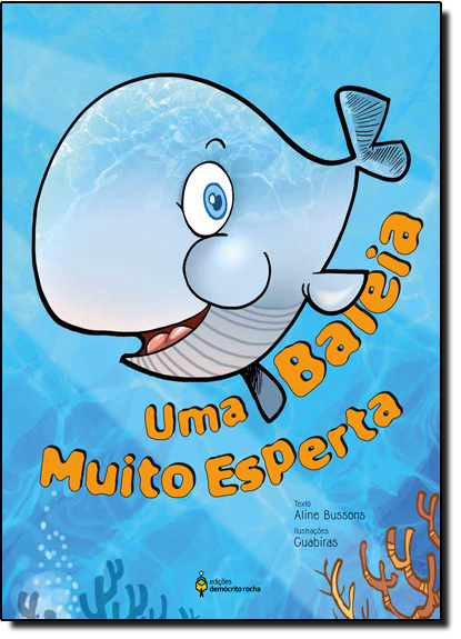 Baleia Muito Esperta, Uma, livro de Aline Bussons