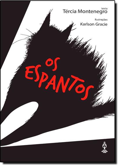 Espantos, Os, livro de Tércia Montenegro