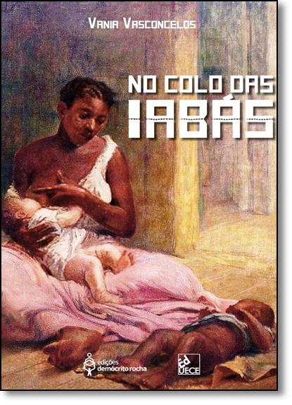 No Colo das Iabás, livro de Vania Vasconcelos