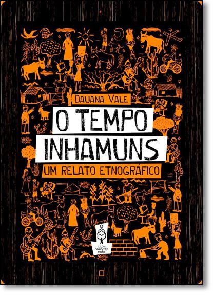 Tempo Inhamuns, O: Um Relato Etnográfico, livro de Dauana Vale