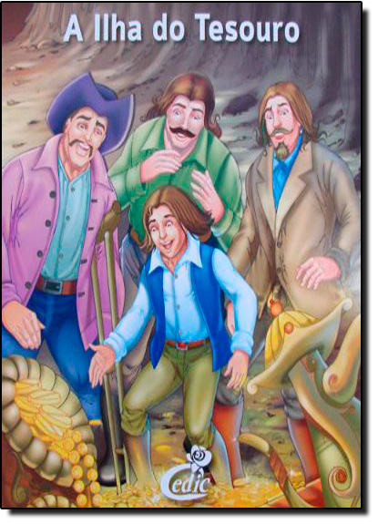 Ilha do Tesouro, A: Meus Classicos Favoritos:, livro de Editora Cedic