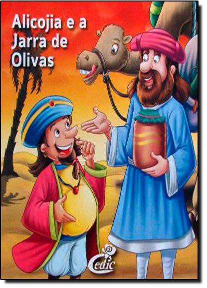 Alicojia e a Jarra de Olivas - Col. Meus Clássicos Favoritos, livro de Editora Cedic