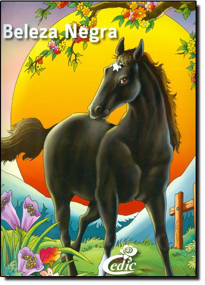 Beleza Negra - Coleção Meus Clássicos Favoritos, livro de Editora Cedic