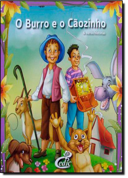 Burro e o Cãozinho, O - Col. Meus Clássicos Favoritos, livro de Editora Cedic