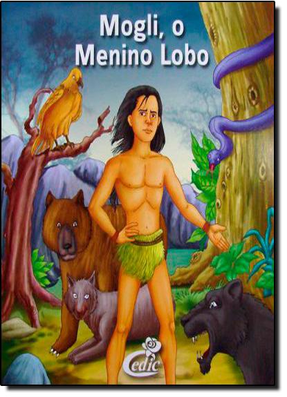 Mogli, o Menino Lobo - Col. Meus Clássicos Favoritos, livro de Editora Cedic