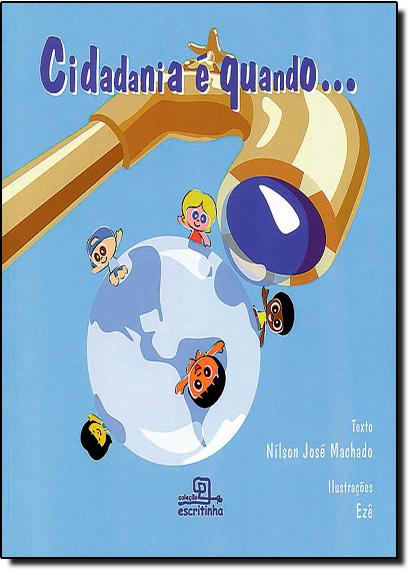 Cidadania e Quando..., livro de Nílson José Machado