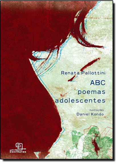 Abc Poemas Adolescentes, livro de Renata Pallottini