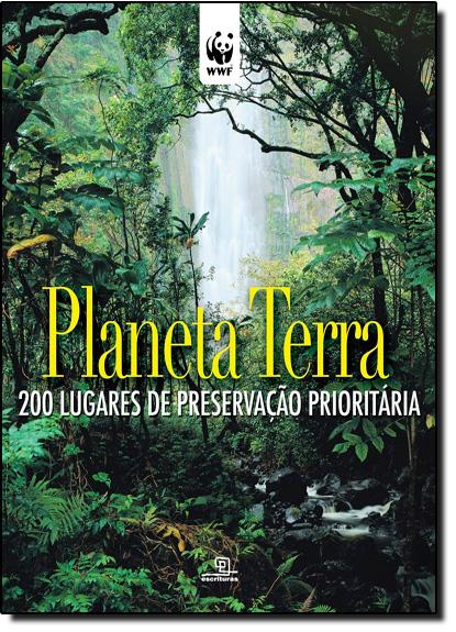Planeta Terra: 200 Lugares de Preservação Prioritaria, livro de Simona Giordano