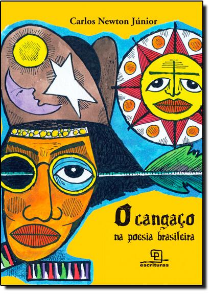 Cangaço na Poesia Brasileira, O, livro de Carlos Newton Júnior