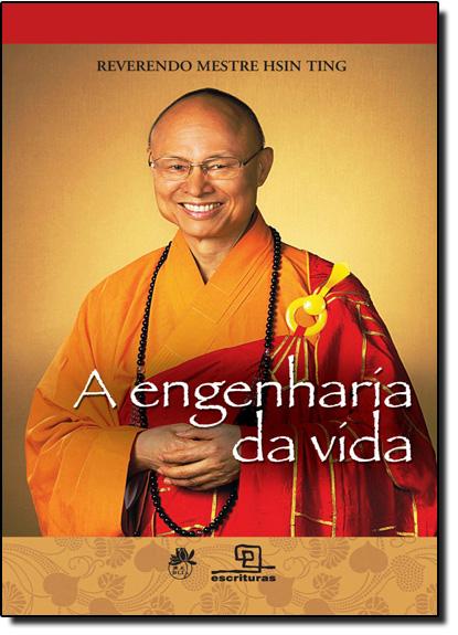 Engenharia Da Vida, A, livro de Reverendo Mestre Hsin Ting