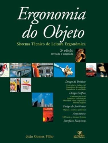 Ergonomia do Objeto - Sistema Técnico de Leitura Ergonômica, livro de João Gomes Filho