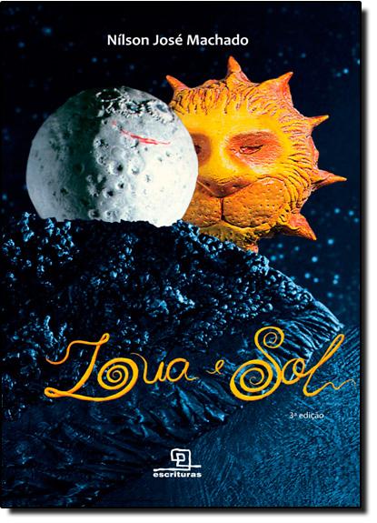 Lua e Sol, livro de Nílson José Machado