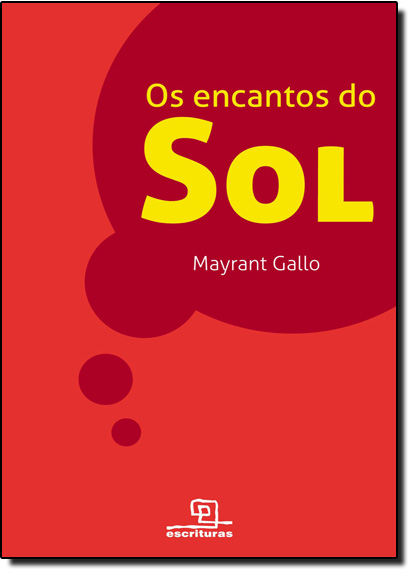 Encantos do Sol, Os, livro de Mayrant Gallo