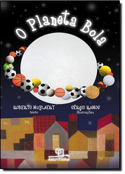 Planeta Bola, O, livro de Roberto Muylaert