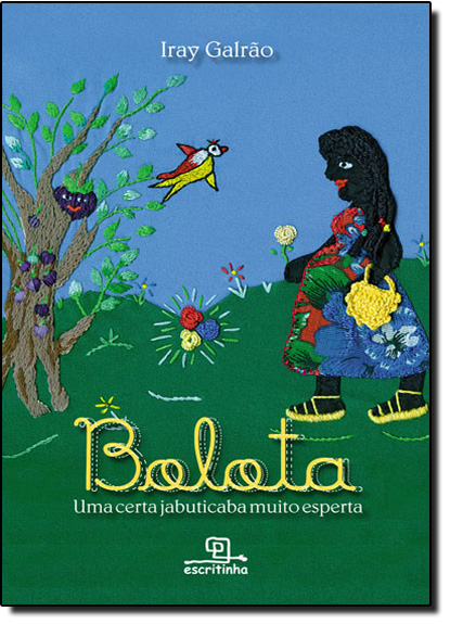 Bolota, Uma Certa Jabuticaba Muito Esperta, livro de Iray Galrão