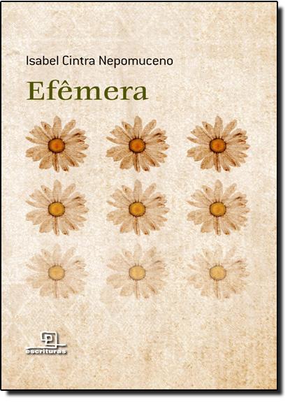 Efêmera, livro de Isabel Cintra Nepomuceno