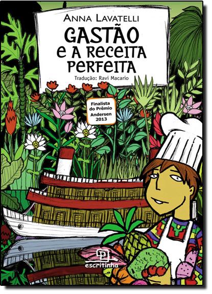 Gastão e a Receita Perfeita, livro de Anna Lavatelli