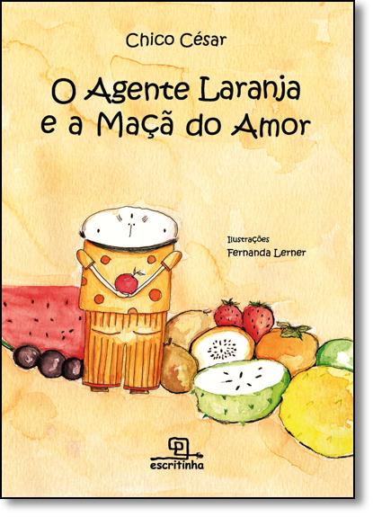 Agente Laranja e a Maçã do Amor, O, livro de Chico César