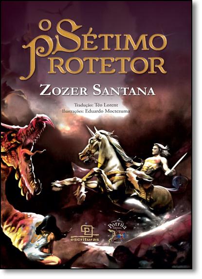 Sétimo Protetor, O, livro de Zozer Santana